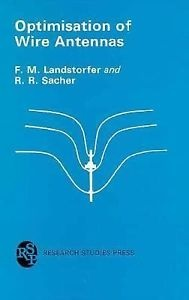 Optimisation of Wire Antennas by Landstorfer and Sacher